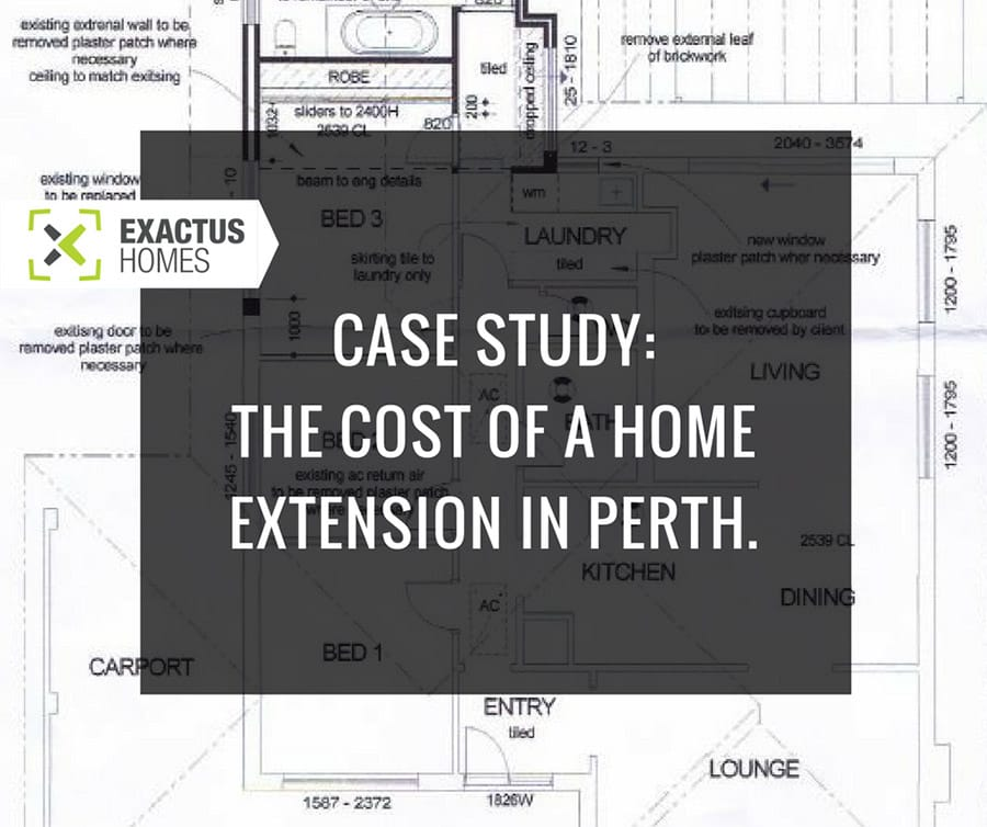 Case study the cost of a home extension in Perth